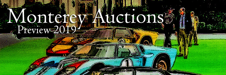Monterey Auctions Preview 2019