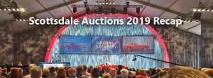 Scottsdale Auctions 2018 - Recap